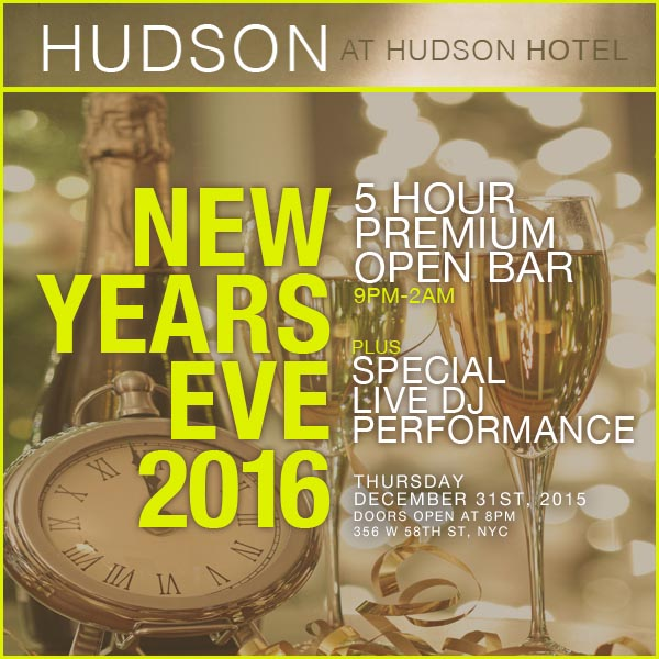 Hudson Hotel NYC Times Square New Years Eve 2022