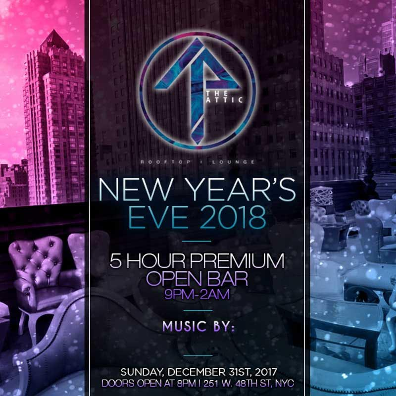 The Attic (FKA XVI Times Square) New Years Eve 2018