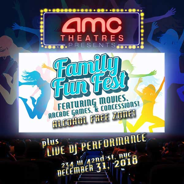 AMC 42nd Family Fun New Years Eve 2020